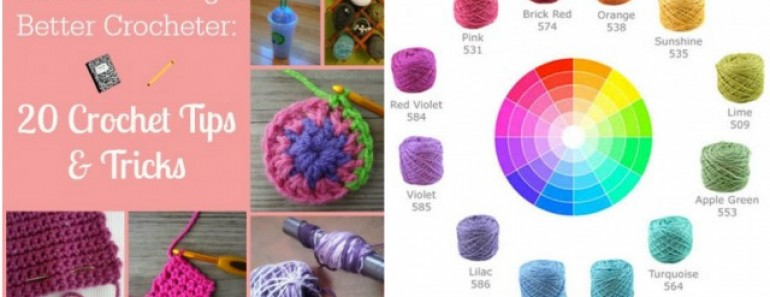 20 Crochet Tips and Tricks To Become A Better Crocheter